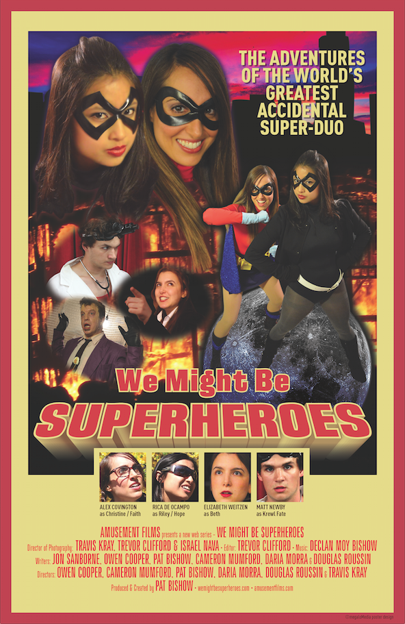 we might be superheroes poster